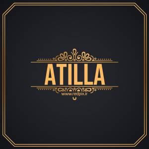 آتیلا به انگلیسی طرح اسم طلای Atilla